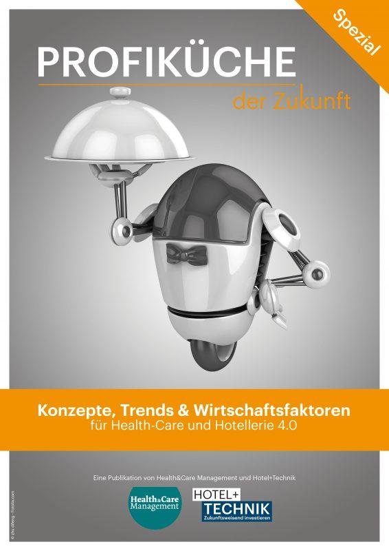 Sonderheft HOTEL+TECHNIK Profiküche 2017