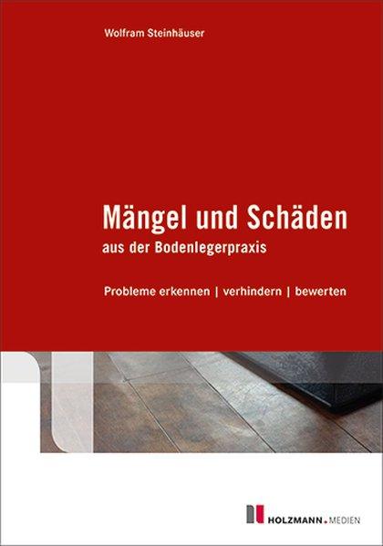 cover_Mangel_und_Schaden_aus_der_Bodenlegerpraxis_kkOILu